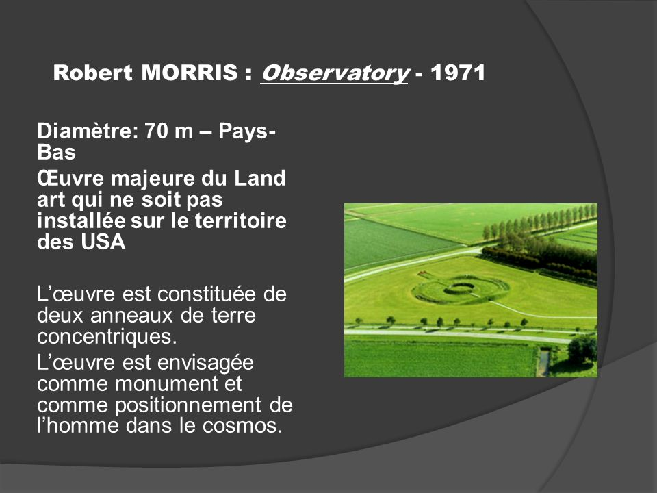 Robert MORRIS : Observatory - 1971
