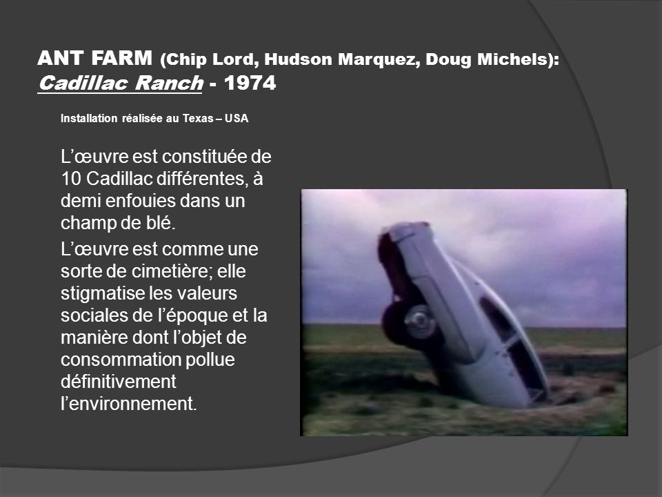 ANT FARM (Chip Lord, Hudson Marquez, Doug Michels): Cadillac Ranch - 1974