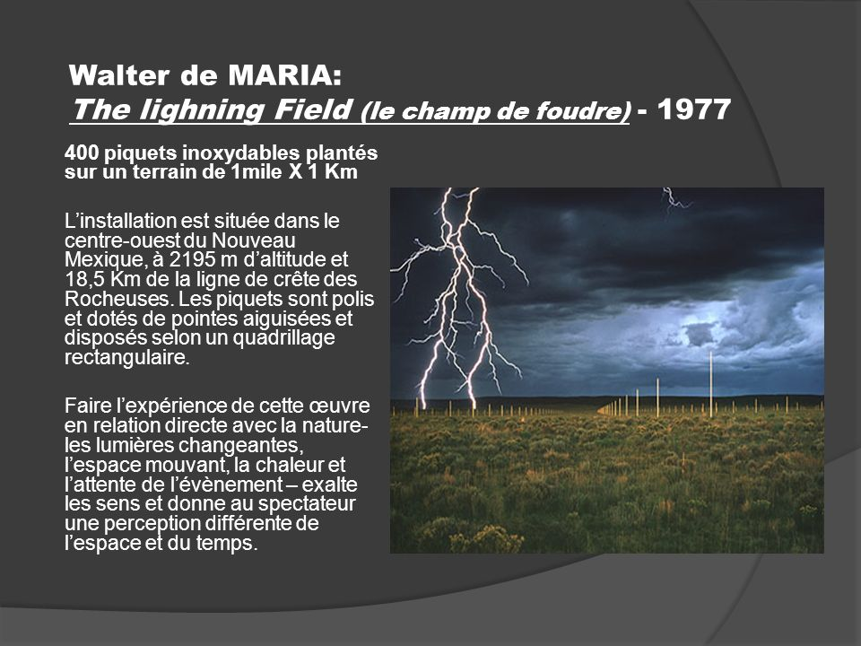 Walter de MARIA: The lighning Field (le champ de foudre) - 1977