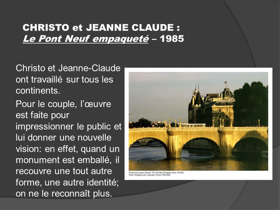 CHRISTO et JEANNE CLAUDE : Le Pont Neuf empaqueté – 1985