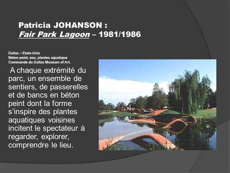 Patricia JOHANSON : Fair Park Lagoon – 1981/1986