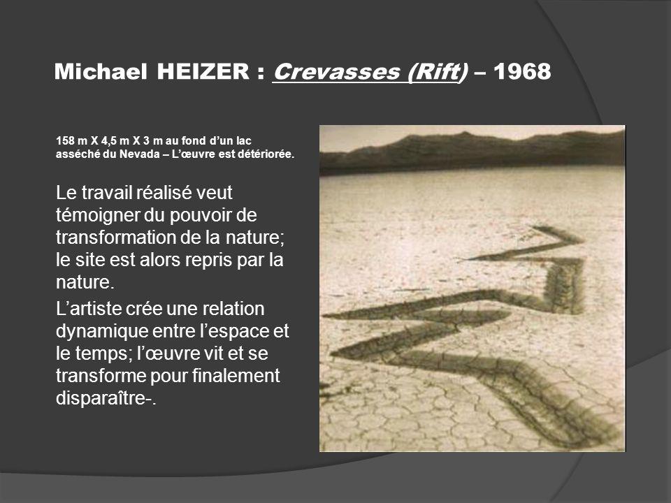 Michael HEIZER : Crevasses (Rift) – 1968