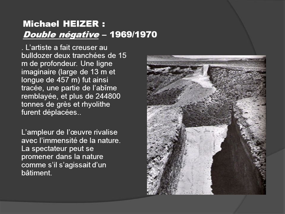 Michael HEIZER : Double négative – 1969/1970