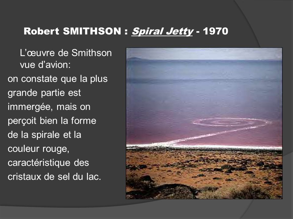 Robert SMITHSON : Spiral Jetty - 1970