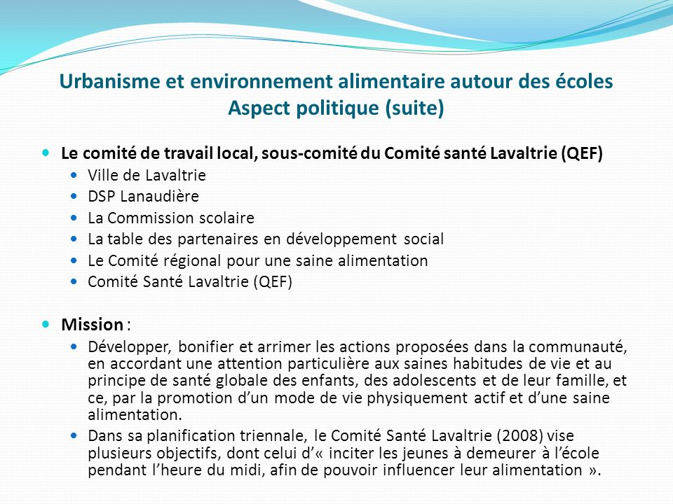 Urbanisme et environnement alimentaire autour des écoles Aspect politique (suite)