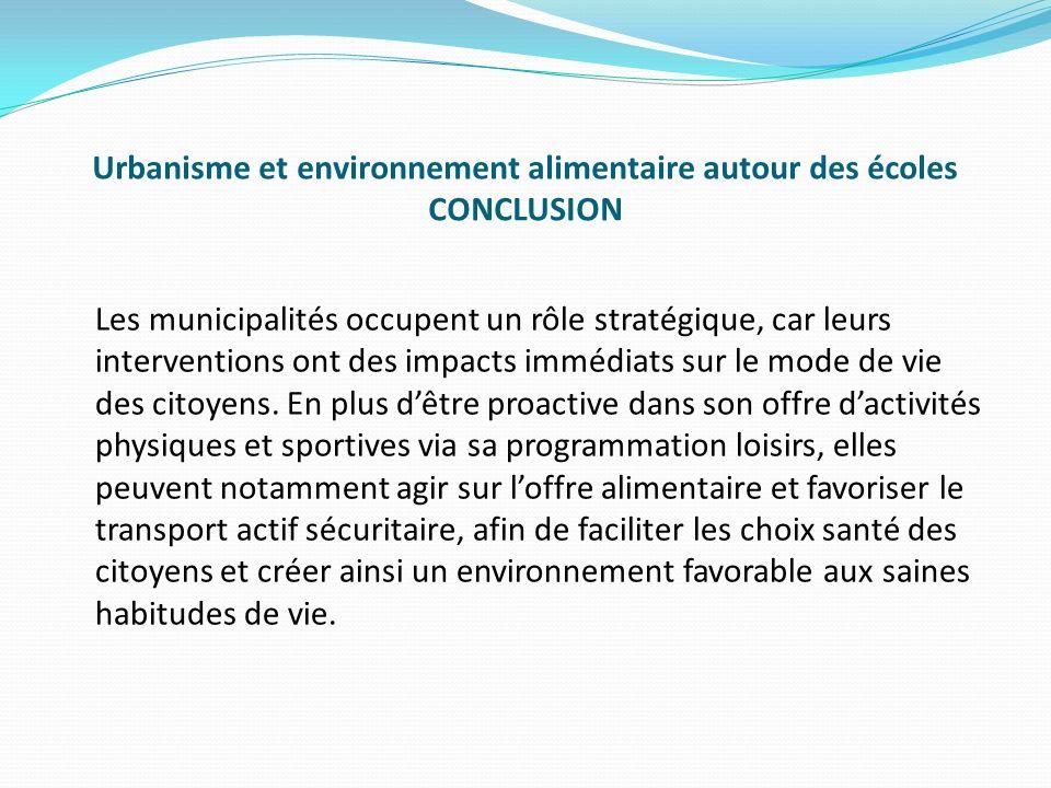 Urbanisme et environnement alimentaire autour des écoles CONCLUSION