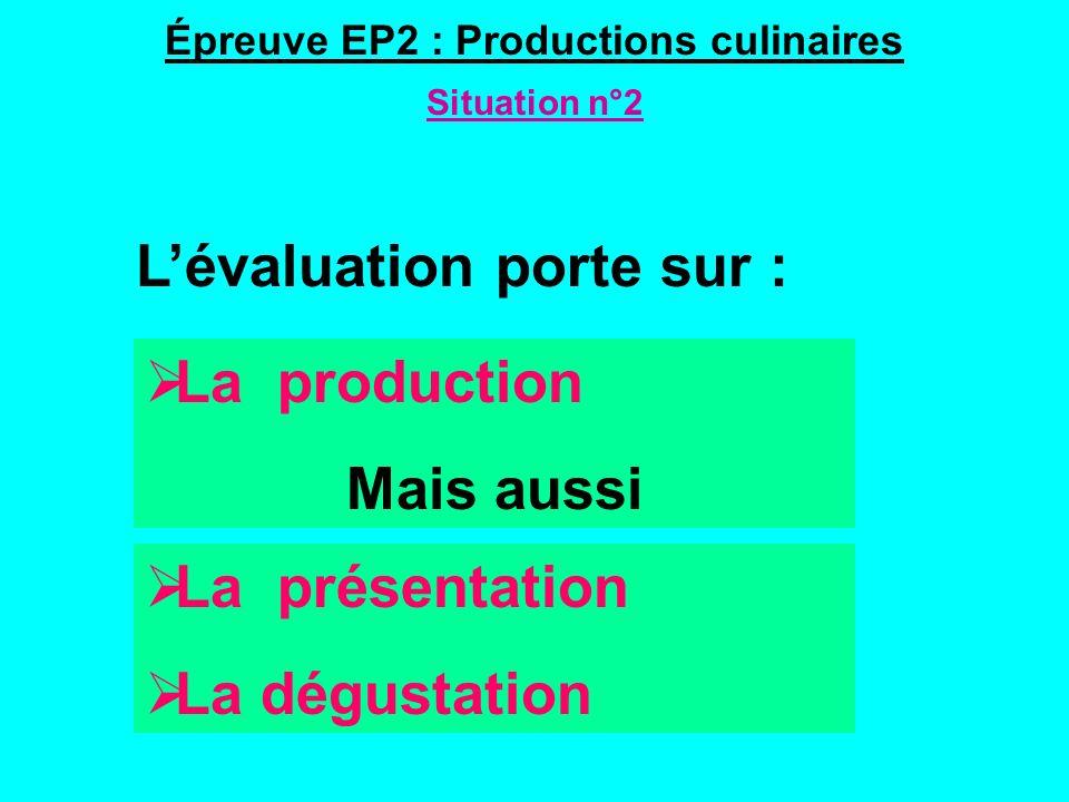 Épreuve EP2 : Productions culinaires