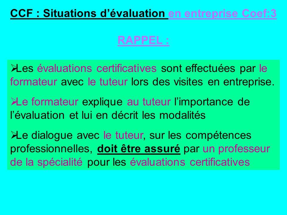 CCF : Situations d'évaluation en entreprise Coef:3