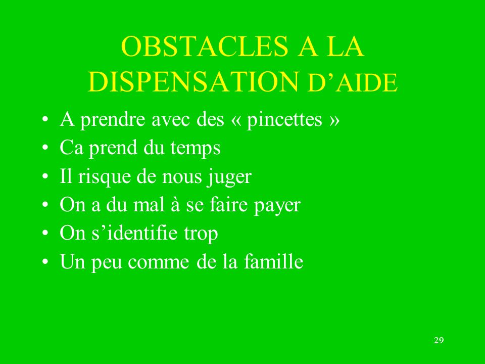 OBSTACLES A LA DISPENSATION D'AIDE