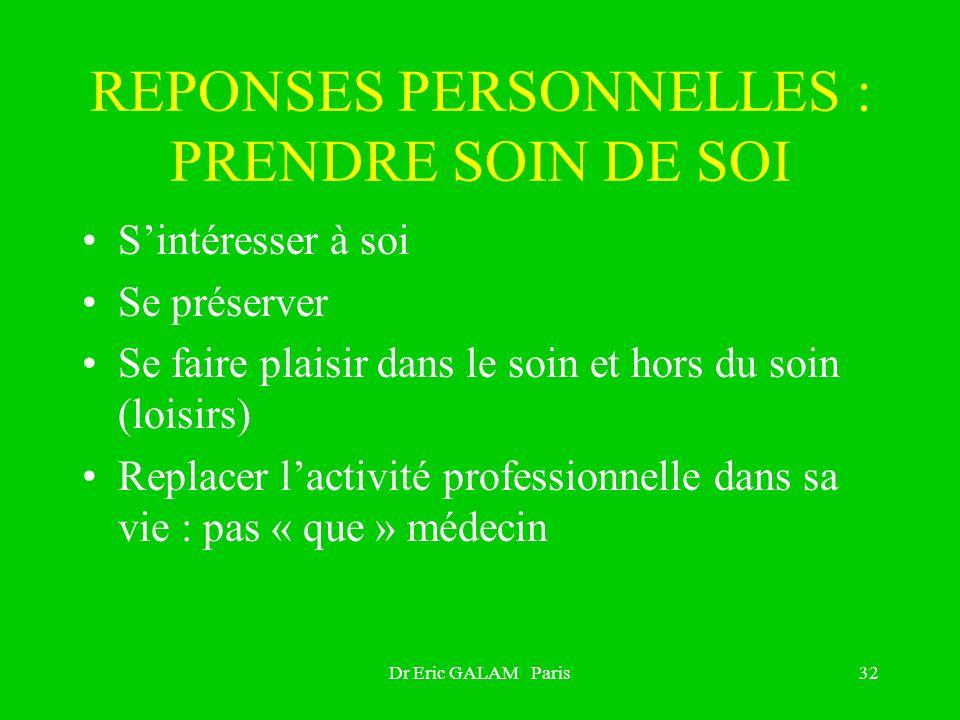REPONSES PERSONNELLES : PRENDRE SOIN DE SOI