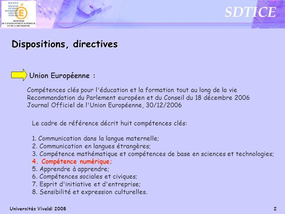Dispositions, directives