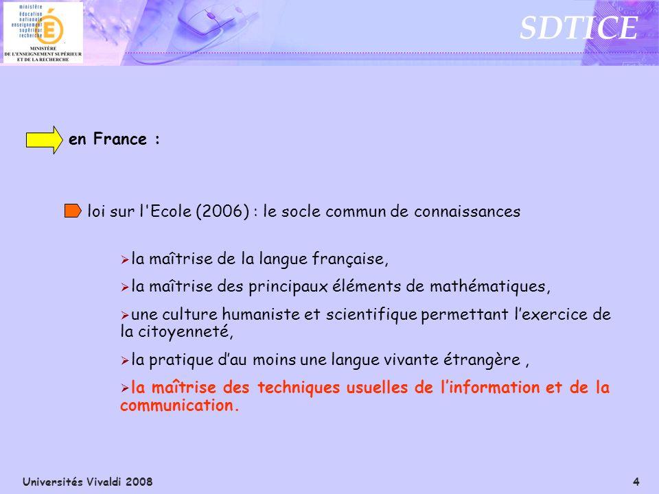 en France : loi sur l Ecole (2006) : le socle commun de connaissances. la maîtrise de la langue française,