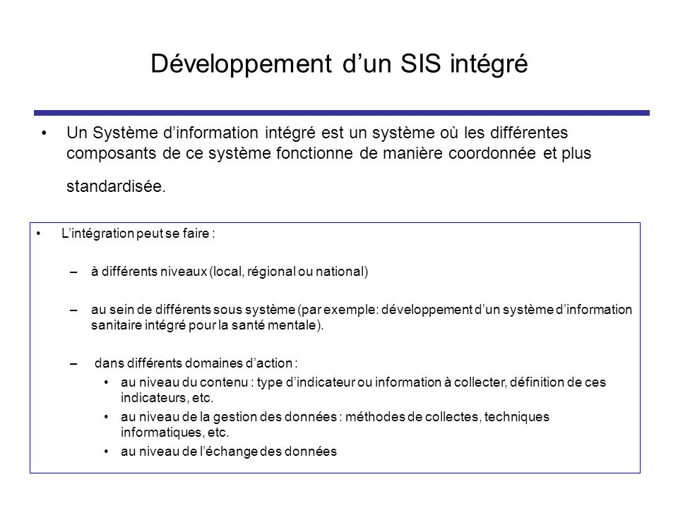Développement d'un SIS intégré