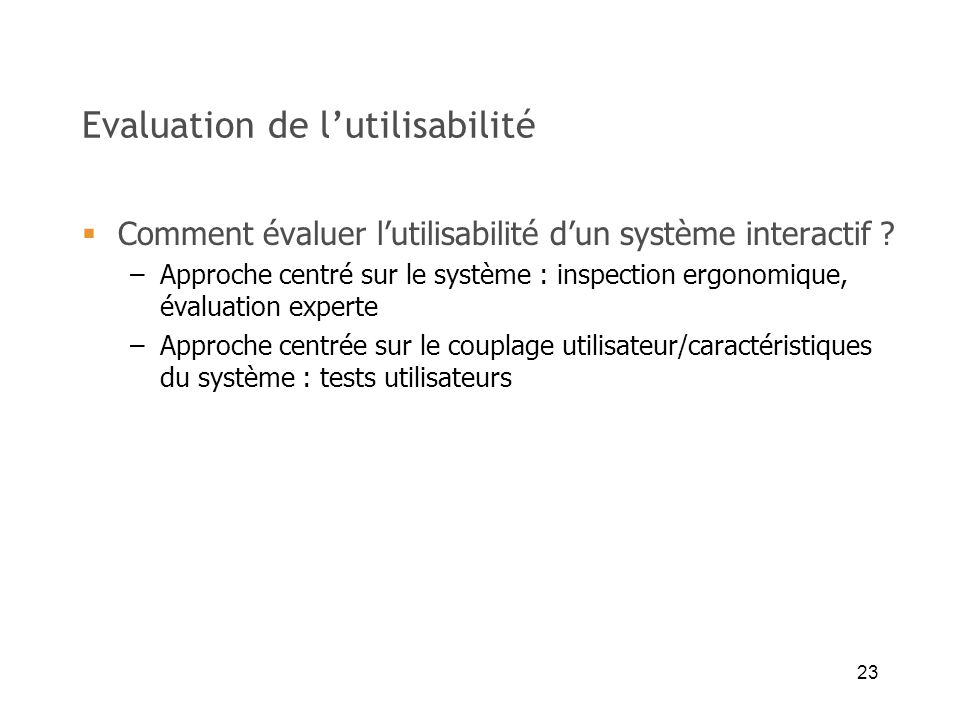 Evaluation de l'utilisabilité