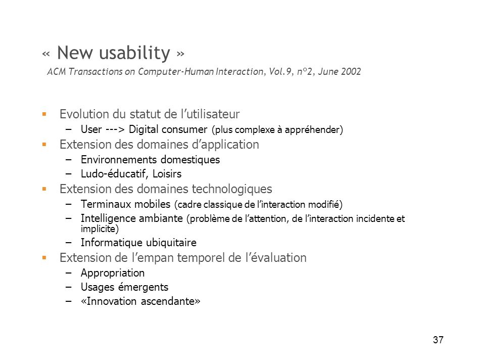 « New usability » ACM Transactions on Computer-Human Interaction, Vol