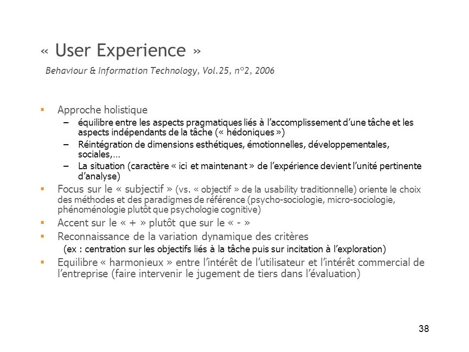 « User Experience » Behaviour & Information Technology, Vol