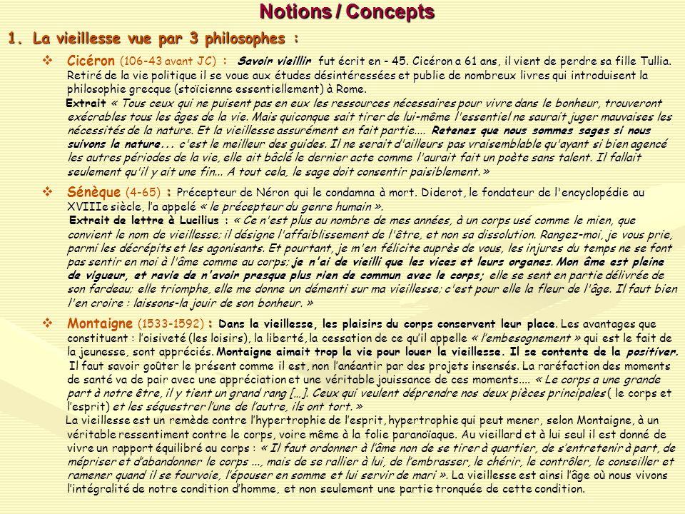 Notions / Concepts La vieillesse vue par 3 philosophes :