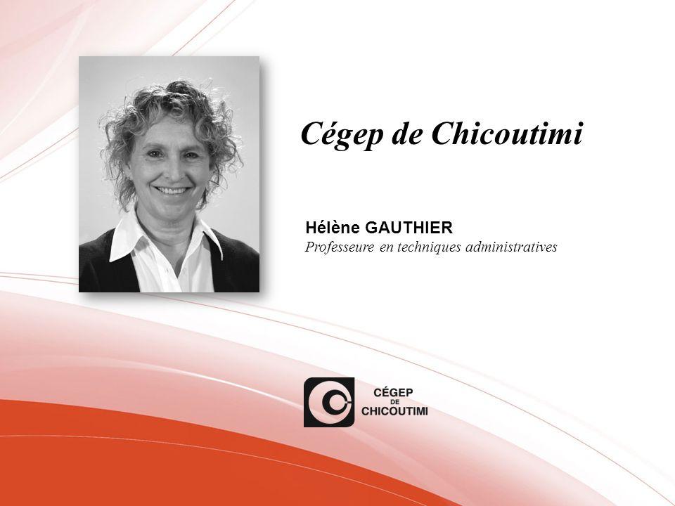Cégep de Chicoutimi Hélène GAUTHIER