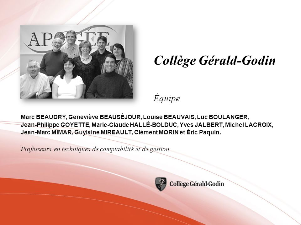 Collège Gérald-Godin Équipe