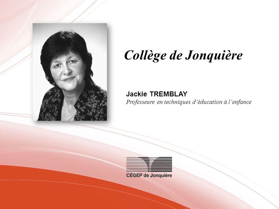 Collège de Jonquière Jackie TREMBLAY