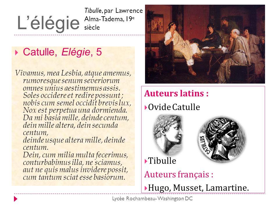 L'élégie Catulle, Elégie, 5 Auteurs latins : Ovide Catulle Tibulle