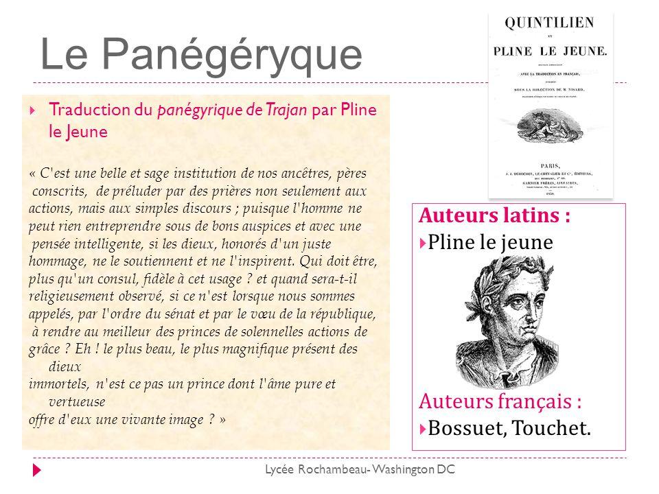 Le Panégéryque Auteurs latins : Pline le jeune Auteurs français :