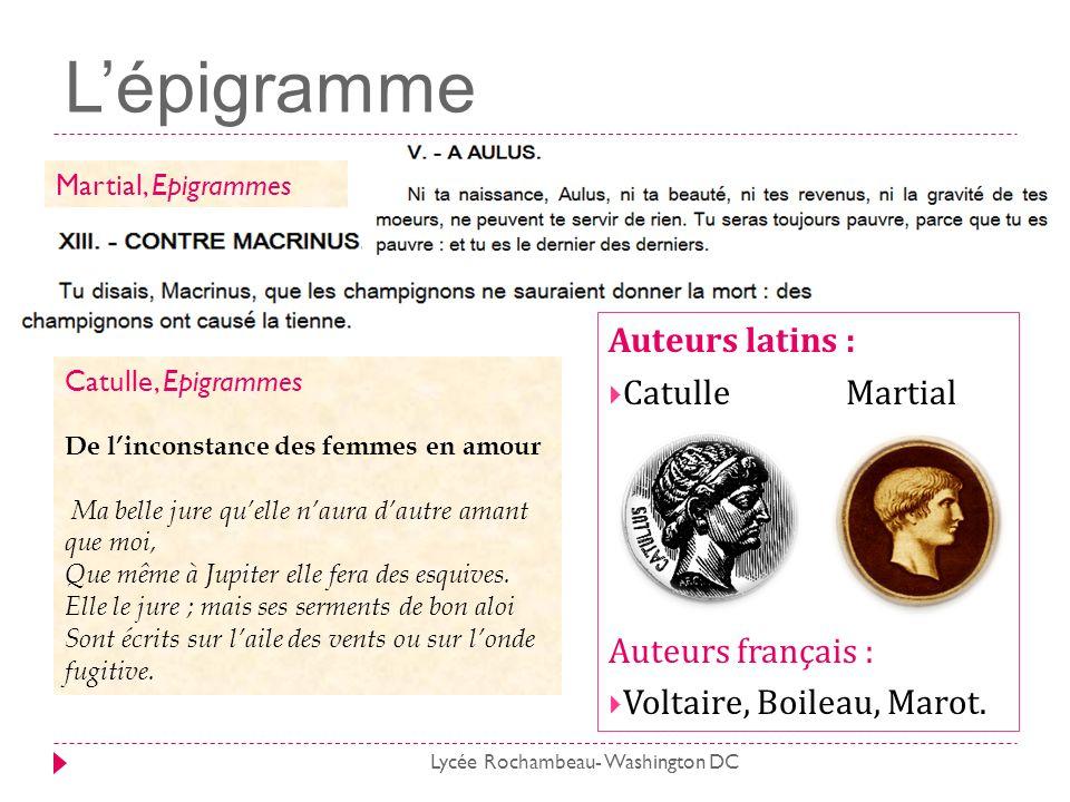 L'épigramme Auteurs latins : Catulle Martial Auteurs français :