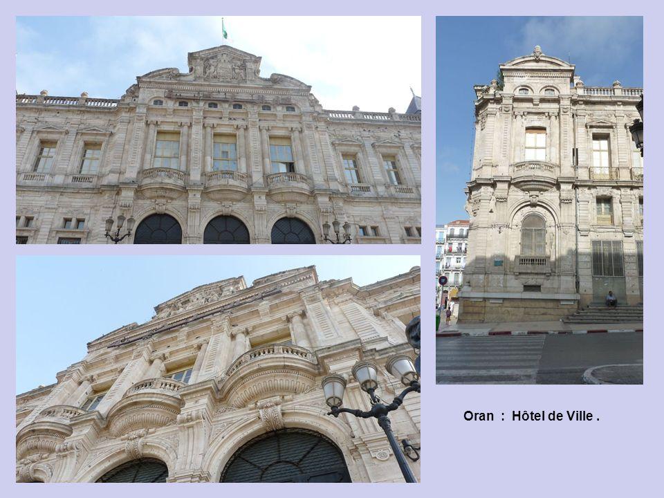 Oran : Hôtel de Ville .