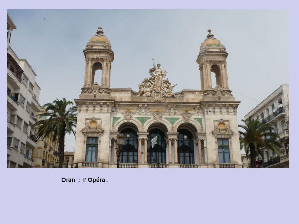 Oran : l' Opéra .