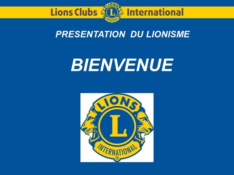 PRESENTATION DU LIONISME
