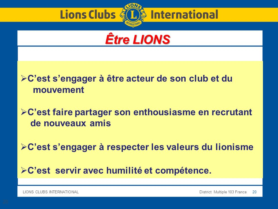 Être LIONS C'est s'engager à être acteur de son club et du mouvement
