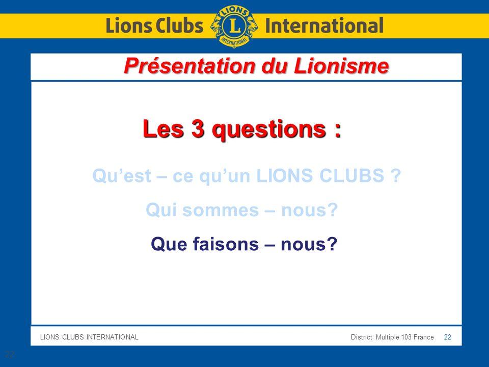 Présentation du Lionisme Qu'est – ce qu'un LIONS CLUBS
