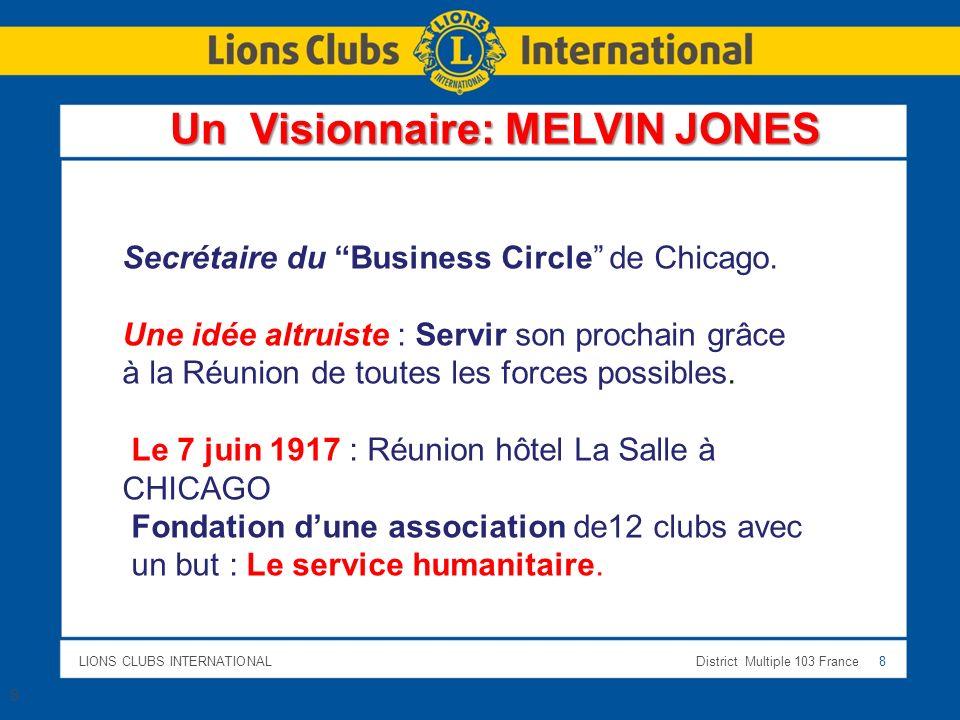 Un Visionnaire: MELVIN JONES