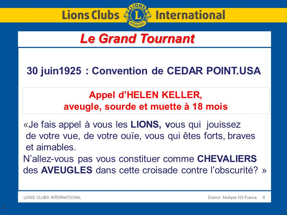 Le Grand Tournant 30 juin1925 : Convention de CEDAR POINT.USA