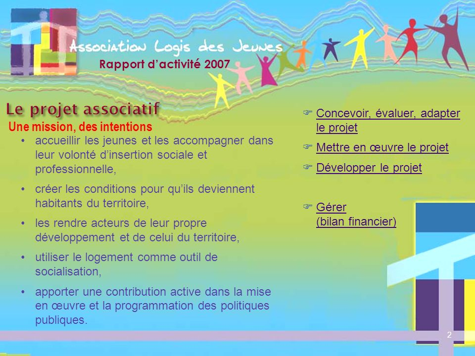 Le projet associatif Une mission, des intentions