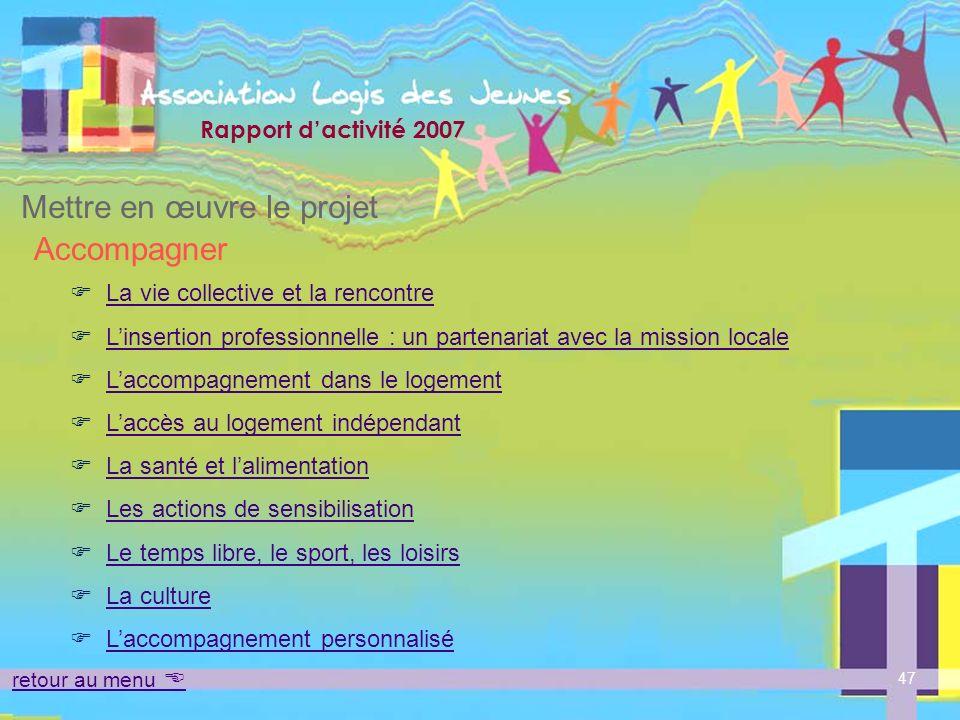 Mettre en œuvre le projet Accompagner