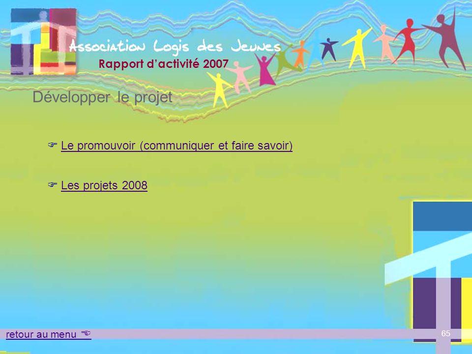 Développer le projet Le promouvoir (communiquer et faire savoir)