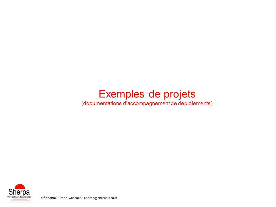 Exemples de projets (documentations d'accompagnement de déploiements)