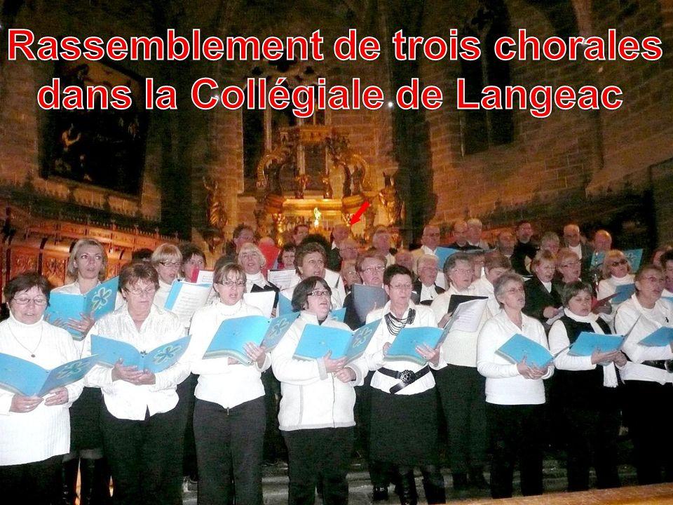 Rassemblement de trois chorales dans la Collégiale de Langeac
