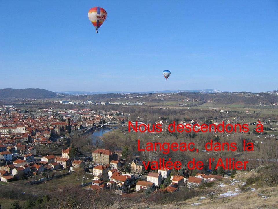 Nous descendons à Langeac, dans la vallée de l'Allier