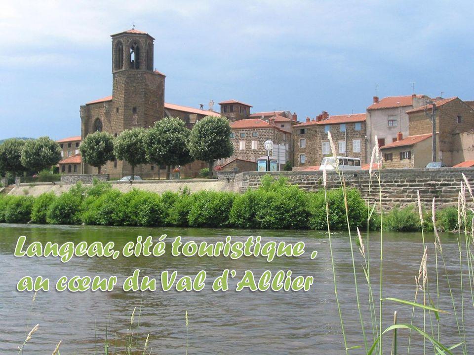 Langeac, cité touristique , au cœur du Val d'Allier