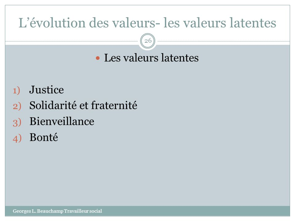 L'évolution des valeurs- les valeurs latentes
