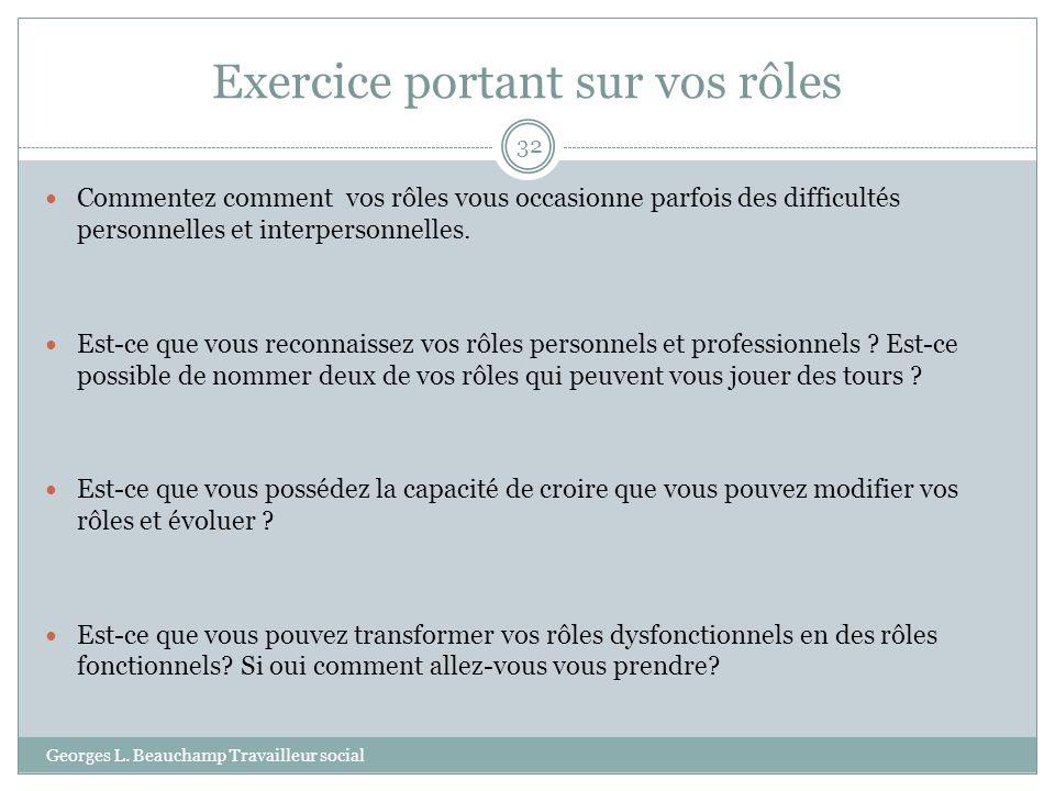 Exercice portant sur vos rôles