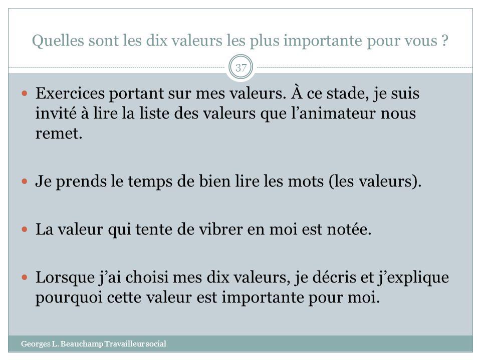 Quelles sont les dix valeurs les plus importante pour vous