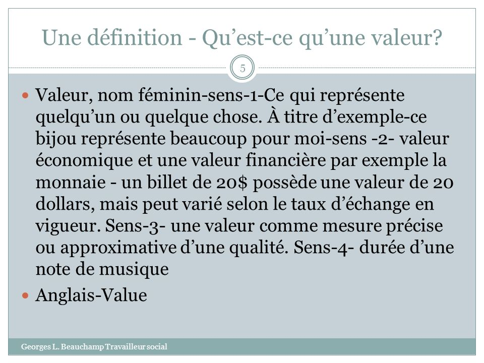 Une définition - Qu'est-ce qu'une valeur