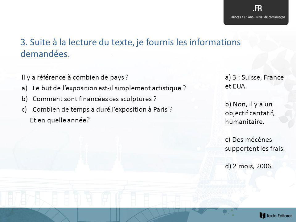 3. Suite à la lecture du texte, je fournis les informations demandées.