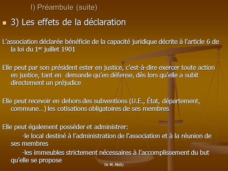 3) Les effets de la déclaration