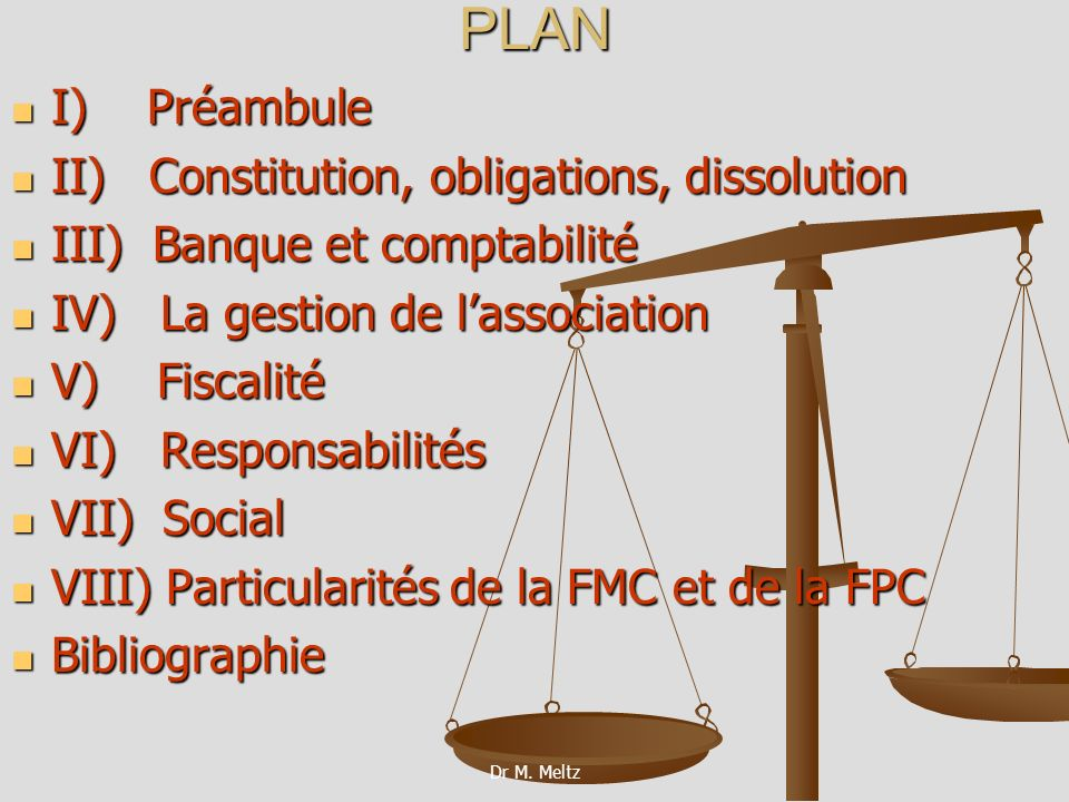 PLAN I) Préambule II) Constitution, obligations, dissolution
