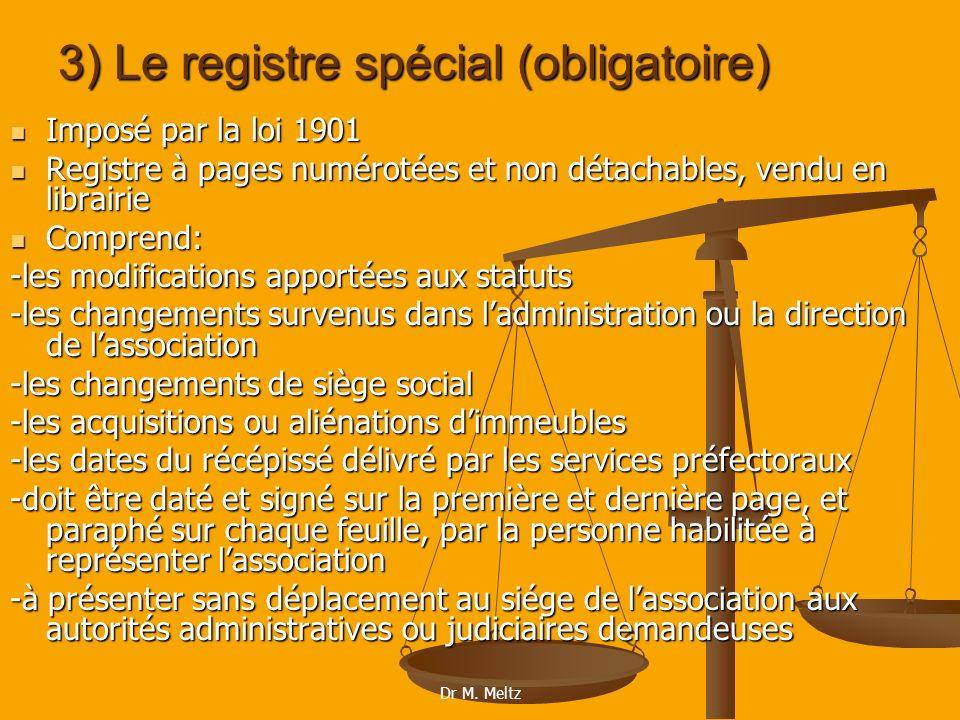 3) Le registre spécial (obligatoire)
