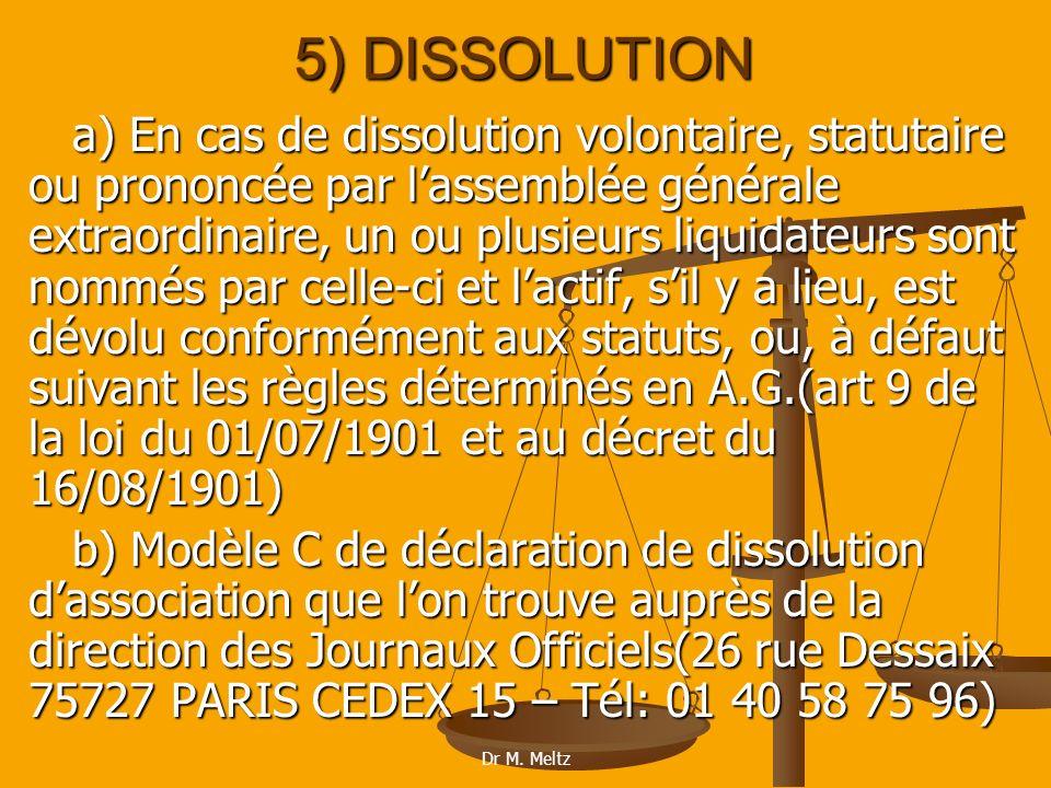 5) DISSOLUTION